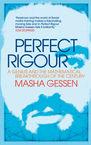 Perfect Rigour Masha Gessen