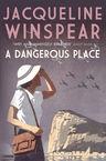 A Dangerous Place Jacqueline Winspear