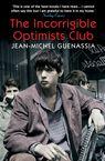 The Incorrigible Optimists Club Jean-Michel Guenassia