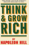 Think and Grow Rich! Napoleon Hill