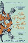 The People in the Trees Hanya Yanagihara