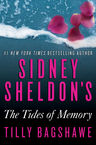 Sidney Sheldon's The Tides of Memory Sidney Sheldon, Tilly Bagshawe
