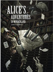 Alice's Adventures in Wonderland (Fully Illustrated) Lewis Carroll