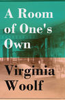 A Room of One's Own + Three Guineas (2 extended essays) Virginia Woolf